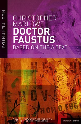 Dr Faustus By Marlowe, Christopher/ Gill, Roma (EDT)/ King, Ros (INT)