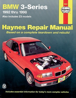 Bmw Automotive Repair Manual 1992-1998 By Rooney, Robert/ Haynes, John Harold